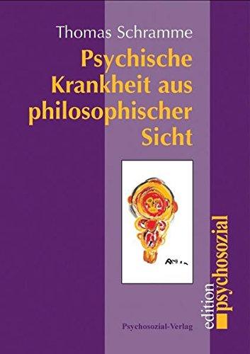 Psychische Krankheit aus philosophischer Sicht