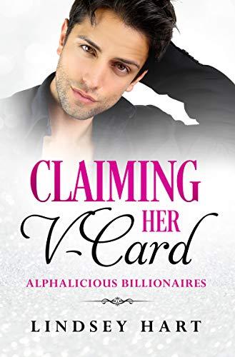 Claiming Her V-Card (Alphalicious Billionaires