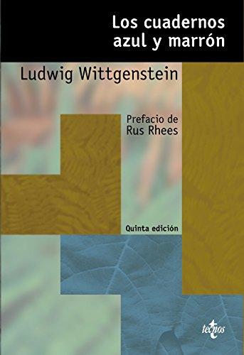 Los cuadernos azul y marrón (Filosofía - Estructura Y Función) por Ludwig Wittgenstein