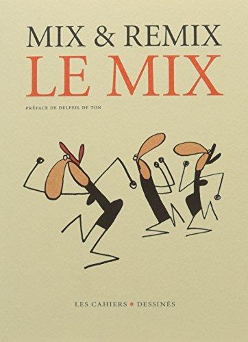 Le mix