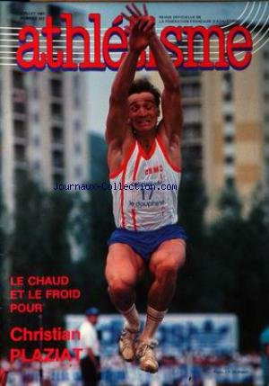 ATHLETISME [No 303] du 01/07/1987 - CHRISTIAN PLAZIAT.