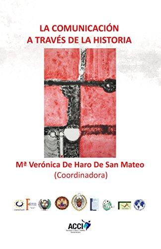 La comunicacion a traves de la historia por Mª Verónica De Haro De San Mateo