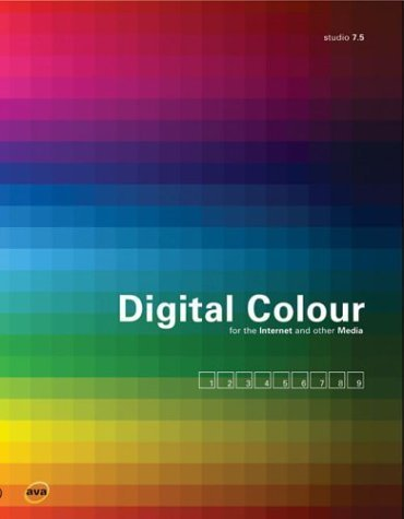 Digital Colour for the Internet and othe...