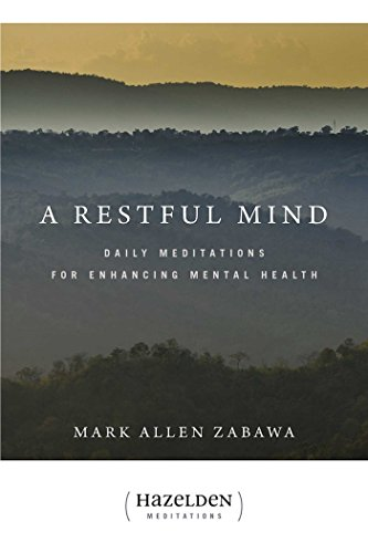 A Restful Mind: Daily Meditations for Enhancing Mental Health (Hazelden Meditations) (English Edition)