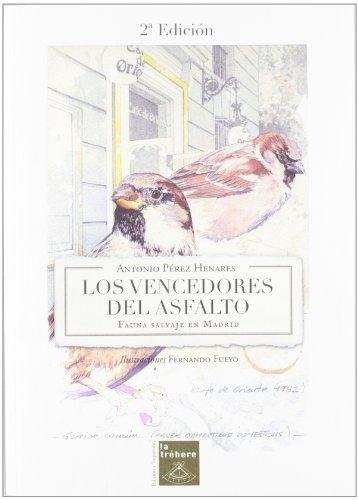 Vencedores del asfalto, los por Antonio Perez Henares