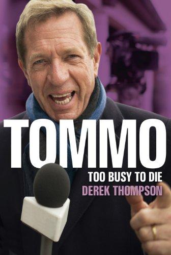 Tommo: Too Busy to Die por Derek Thompson