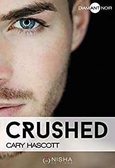 Cary Hascott - Crushed sur Bookys