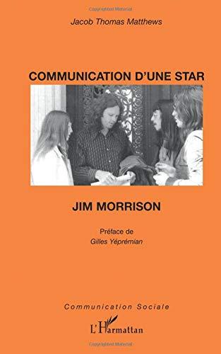 Communication d'une star : Jim Morrison