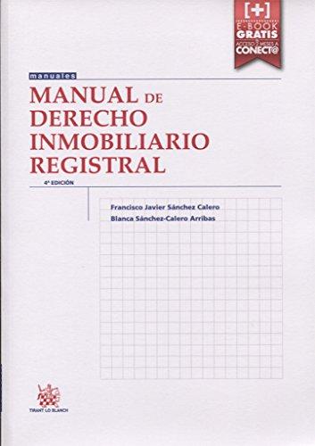Manual de Derecho Inmobiliario Registral 4ª Edición 2015 (Manuales de Derecho Civil y Mercantil)