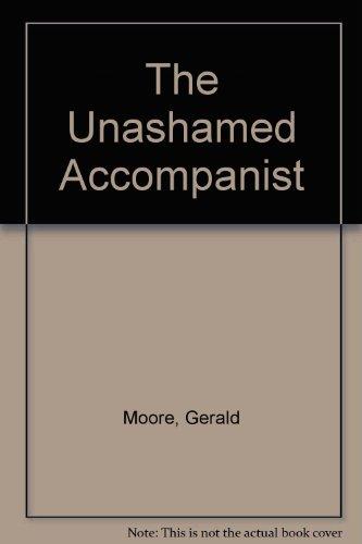 The Unashamed Accompanist por Gerald Moore