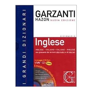 Dizionario Garzanti Hazon di Inglese. Inglese-Ital