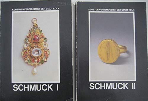 Kunstgewerbemuseum der Stadt Köln. Schmuck. 2 Bände. Band 1: Hals-, Ohr-, Arm- und Gewandschmuck....