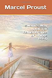 Swann's Way (Vol. 1 of Remembrance of Things Past)