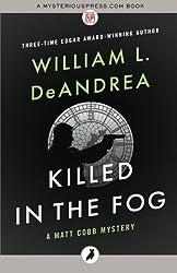 Killed in the Fog: The Matt Cobb Mysteries: Volume 8