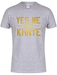 Yes We Kanye, 2020 - Unisex Fit T-Shirt - Fun Slogan Tee