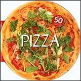 Pizza. Più di 50 ricette facili e appetitose. Ediz. illustrata