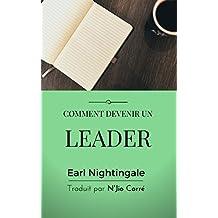 Comment devenir un leader (French Edition)