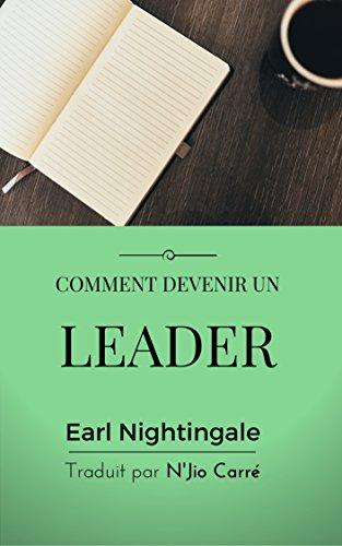 Comment devenir un leader par N'jio Carré Earl Nightingale