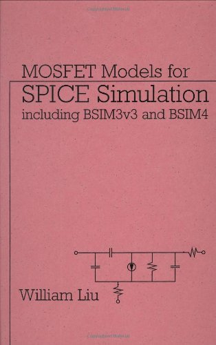 MOSFET Models for SPICE Simulation: Including BSIM3v3 and