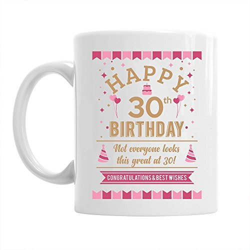 Happy 30th Birthday Mug - Still Looking Good at 30, Keepsake Coffee Mug