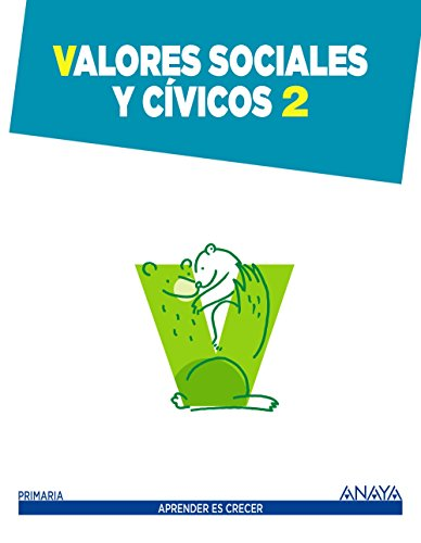 Valores Sociales y Cívicos 2 (Aprender es crecer)