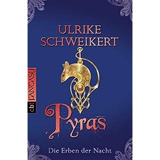 Die Erben der Nacht - Pyras