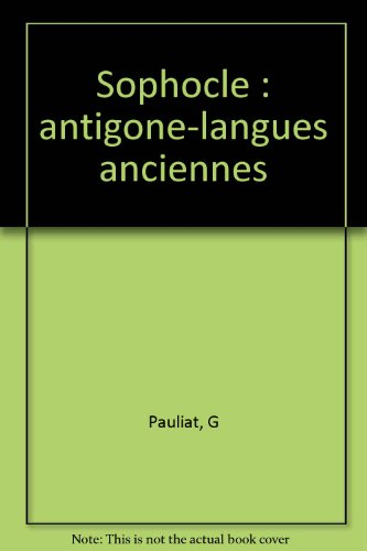sophocle : Antigone - Parcours Langues Anciennes