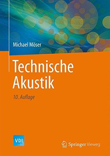 Technische Akustik (VDI-Buch)