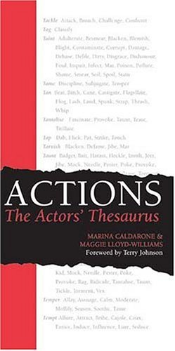 Actions: The Actors' Thesaurus by Calderone, Marina, Lloyd-Williams, Maggie (May 30, 2004) Paperback