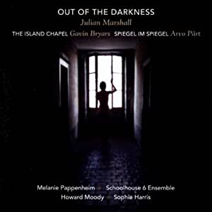 Out Of The Darkness / The Island Chapel / Spiegel im Spiegel