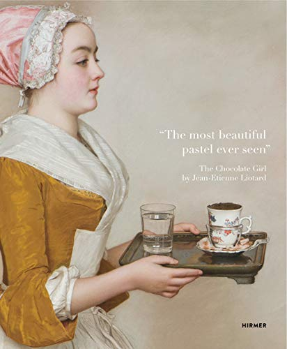 The most beautiful pastel ever seen : The chocolate girl by Jean-Etienne Liotard