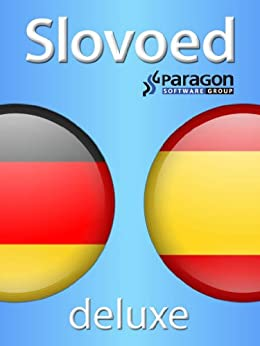 Slovoed Deluxe Spanish-German dictionary (Slovoed dictionaries) (English Edition) von [Paragon Software Group]