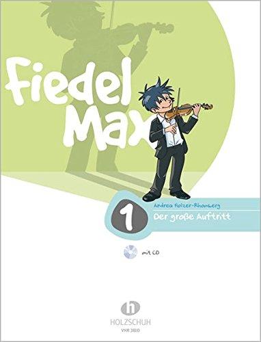 Fiedel Max - Der große Auftritt Band 1: Vorspielstücke für Violine, mit CD