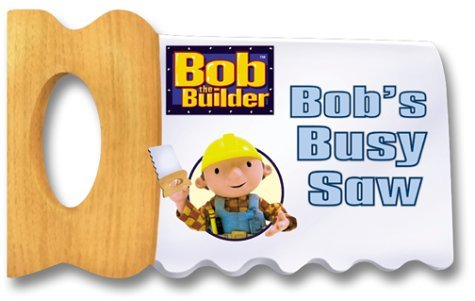 Bob's Busy Saw (Bob the Builder (Simon & Schuster Board Books)) by Kiki Thorpe (2002-05-06)