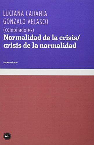 Normalidad de la crisis/crisis de la normalidad (conocimiento)