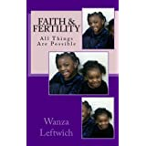 Faith & Fertility: All Things Are Possible (English Edition)