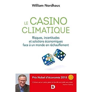Le casino climatique - Risques, incertitudes et solutions économiques face à un monde en réchauffement