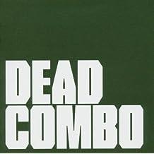 Dead Combo by Dead Combo (2004-10-05)