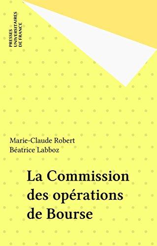 La Commission des opérations de Bourse (Que sais-je ?) par Marie-Claude Robert