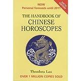 [(The Handbook of Chinese Horoscopes)] [Author: Theodora Lau] published on (October, 2008)