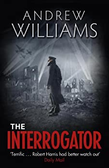 The Interrogator by [Williams, Andrew]