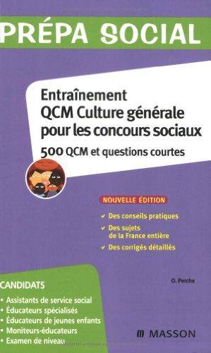 Entraînement QCM culture générale pour les concours sociaux : 500 QCM et questions courtes