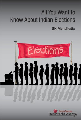 All You Want To Know About Indian Elections