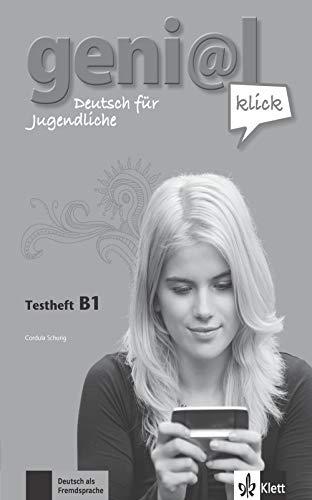 geni@l klick. Testheft mit Audio-CD B1: Deutsch als Fremdsprache für Jugendliche