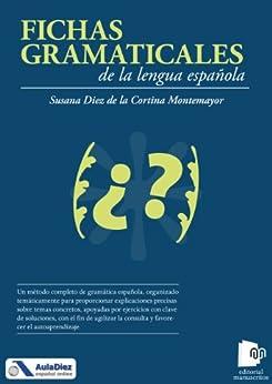 Fichas gramaticales de la lengua española de [de la Cortina Montemayor, Susana Diez]