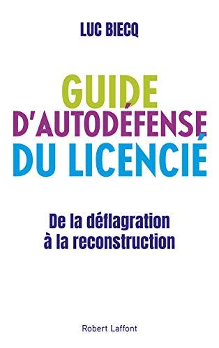 Guide d'autodéfense du licencié par Luc BIECQ
