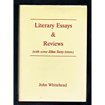 Literary Essays and Reviews (with Some Ellen Terry Letters)