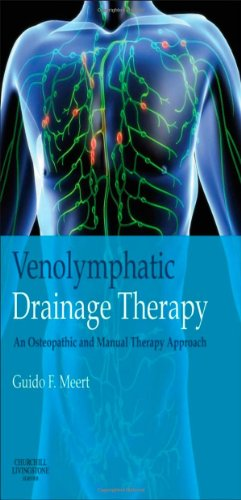 Venolymphatic Drainage Therapy: an osteopathic and manual therapy approach, 1e