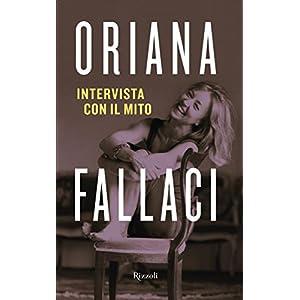 Intervista con il mito (Opere di Oriana Fallaci)