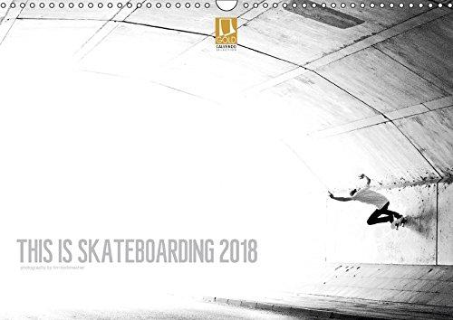 THIS IS SKATEBOARDING 2018 (Wandkalender 2018 DIN A3 quer): Skateboard Photography by Tim Korbmacher (Monatskalender, 14 Seiten ) (CALVENDO Sport) [Kalender] [Apr 01, 2017] Korbmacher Photography, Tim